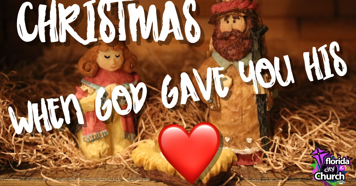 Christmas... When God Gave You His Heart!
