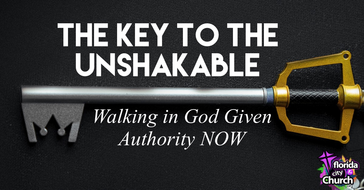 THE KEY TO THE UNSHAKABLE