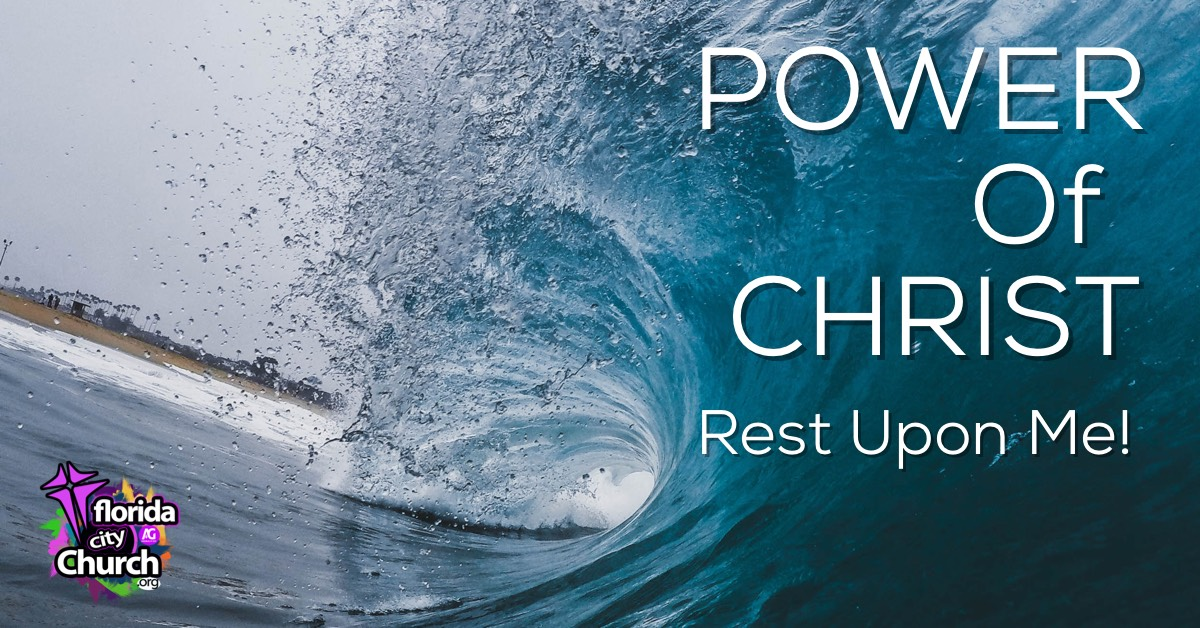 Power of Christ- Rest on Me!
